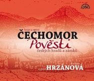 Čechomor & Barbora Hrzánová: Pověsti českých hradů a zámků