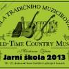 Jarní škola Old-Time Country Music 2013 aneb Jak hrát na pětistrunné banjo