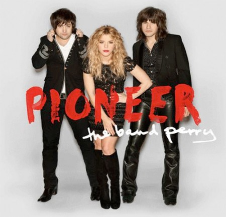 Band Perry: Pioneer CD Cover (Foto: Republic Nashville)