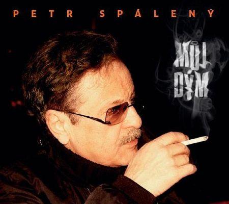 Petr Spálený - Můj dým