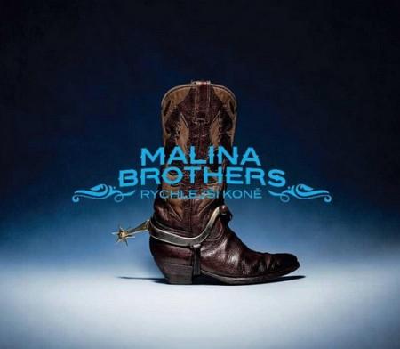 Malina Brothers: Rychlejší koně (obal CD)