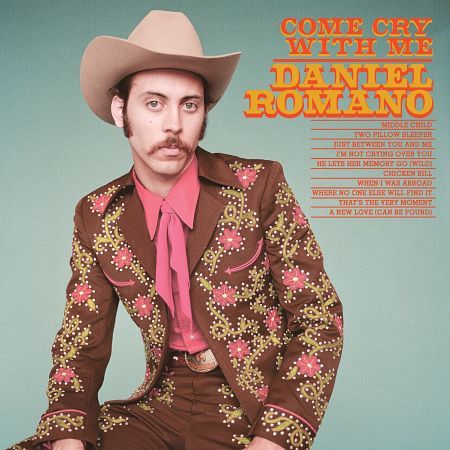 Daniel Romano - Come Cry With Me (CD cover)