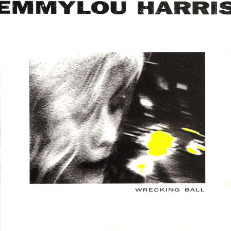 Emmylou Harris: Wrecking Ball (1995)