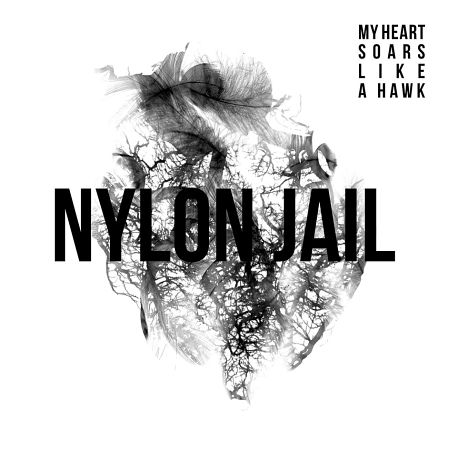 Nylon Jail: My Heart Soars Like a Hawk (Indies Scope, 2013)
