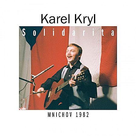 Karel Kryl – Solidarita (Supraphon 2014)