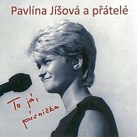 Pavlína Jíšová - To já, písnička