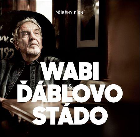 Wabi & Ďáblovo stádo: Příběhy písní (obal CD)