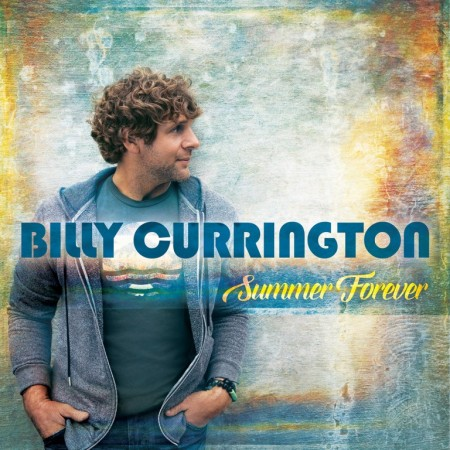 Billy Currington: Summer Forever (Foto: Universal Music / Mercury Nashville)