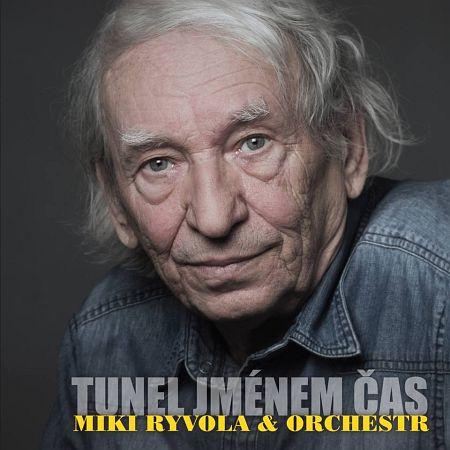 Miki Ryvola – Tunel jménem čas
