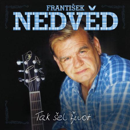 František Nedvěd: tak šel život (Foto: Universal Music)